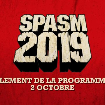 Dévoilement de la programmation SPASM 2019 le 2 octobre!